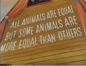 Tutti gli animali sono uguali ma alcuni sono più uguali degli altri